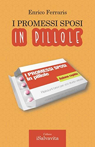 I promessi sposi in pillole: Riassunti brevi per uno studio veloce (iSalvavita Vol. 2)
