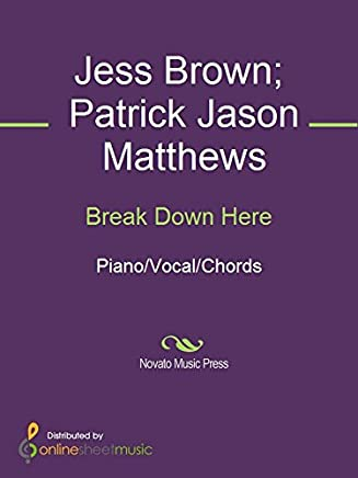 Break Down Here (English Edition)