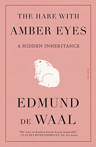 The Hare with Amber Eyes: A Hidden …