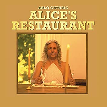 Alice's Restaurant (The Massacree Revisited) (Live at The Church)