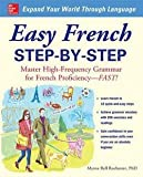 Myrna Bell Rochester: Easy French Step-By-Step : Master High-Frequency Grammar for French Proficiency--Fast! (Paperback); 2008 Edition