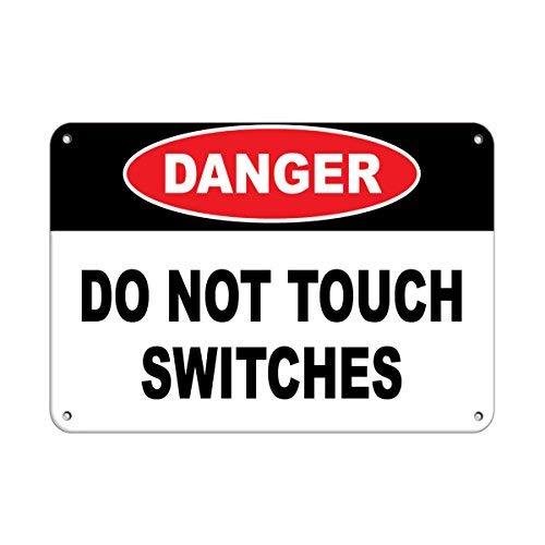 Kysd43Mill Señal de advertencia de peligro de interruptores no táctiles, letrero de advertencia de metal divertido, señal de propiedad privada, para decoración del hogar, señal de seguridad de aviso, señal de garaje de 8 x 12 pulgadas