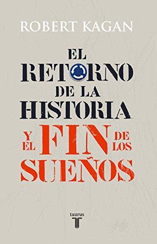 El retorno de la historia y el fin de los sueños (Pensamiento)