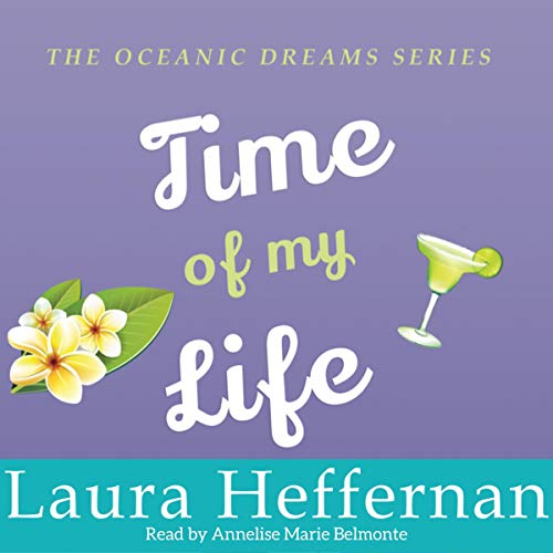 Time of My Life Audiobook By Laura Heffernan cover art