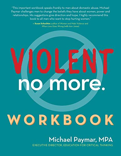 Compare Textbook Prices for Violent No More Workbook 1 Edition ISBN 9781630267612 by Paymar MPA, Michael,Ganley, Anne