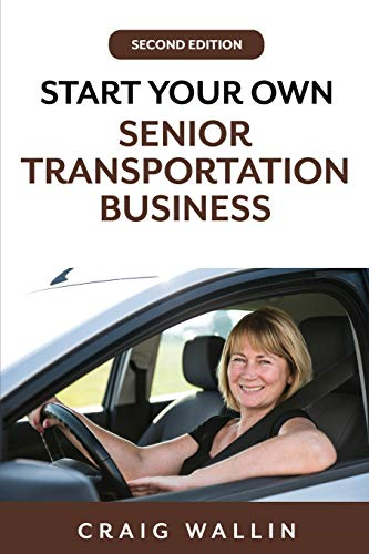 Compare Textbook Prices for Start Your Own Senior Transportation Business  ISBN 9798604598184 by Wallin, Craig