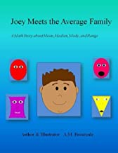 Joey Meets the Average Family: A Math Story About Mean, Median, Mode, and Range