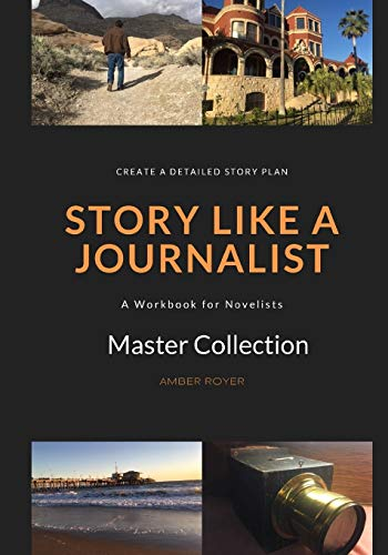 Compare Textbook Prices for Story Like a Journalist  ISBN 9780991408368 by Royer, Amber