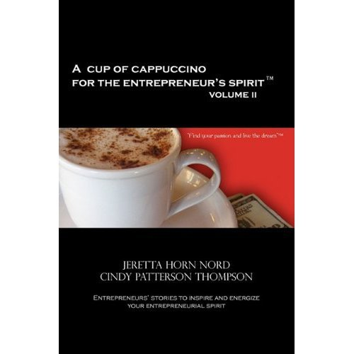 A CUP OF CAPPUCCINO FOR THE ENTREPRENEUR'S SPIRIT VOLUME II (English Edition)