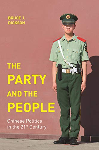 Image of The Party and the People: Chinese Politics in the 21st Century