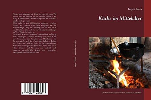 Küche im Mittelalter: Eine kulinarische Zeitreise durch das facettenreiche Mittelalter