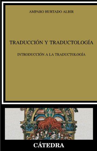 Traducción y Traductología: Introducción a la traductología (Lingüística)