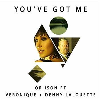 You've Got Me (feat. Veronique & Denny Lalouette)