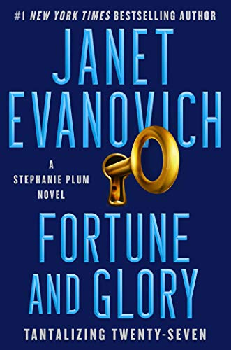 Fortune and Glory: A Novel (A Stephanie Plum Novel Book 27) by [Janet Evanovich]
