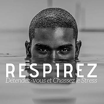 Respirez, Détendez-vous et Chassez le Stress CD 2018
