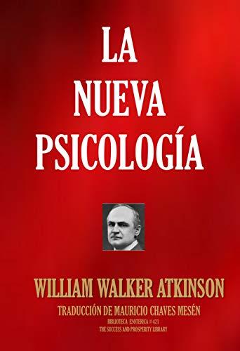 La Nueva Psicología (Biblioteca Esotérica nº 421) (Spanish Edition)