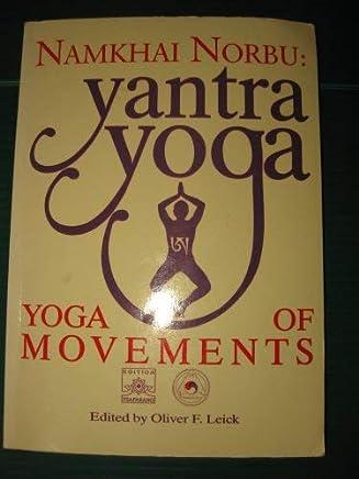 Yantra Yoga: Yoga of Movements: Namkhai Norbu, B&W Photos ...