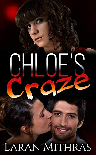 Chloe's Craze: An FFM Cuckquean Romance (English Edition)