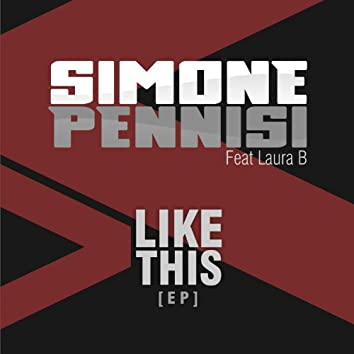 Like This (feat. Laura B)