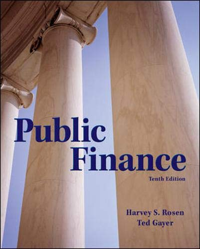 Compare Textbook Prices for Public Finance The McGraw-Hill Series in Economics 10 Edition ISBN 9780078021688 by Rosen, Harvey,Gayer, Ted