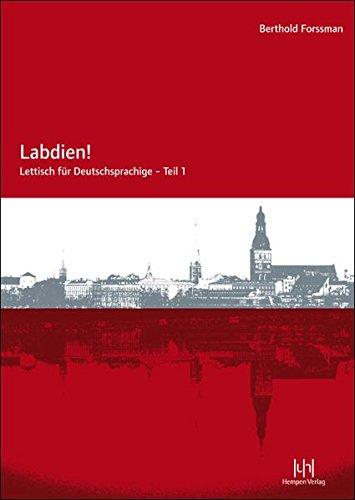 Labdien! Lettisch für Deutschsprachige: Lehrbuch mit CD