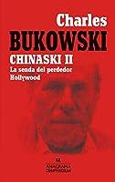 Chinaski II: La Senda Del Perdedor Hollywood