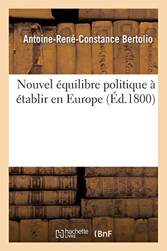 Nouvel équilibre politique à établir en Europe
