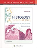 Histology: A Text and Atlas: With Correlated Cell and Molecular Biology