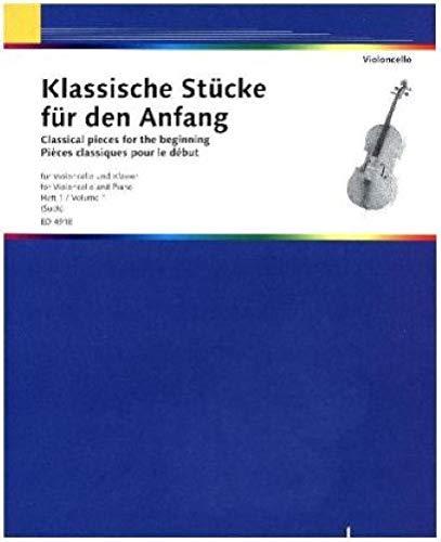 Klassische Stücke für den Anfang: Band 1. Violoncello und Klavier.