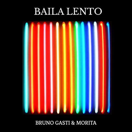Bruno Gasti & Morita