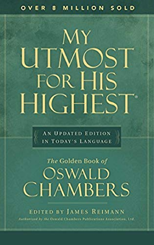 Top 10 oswald chambers utmost for his highest for 2021