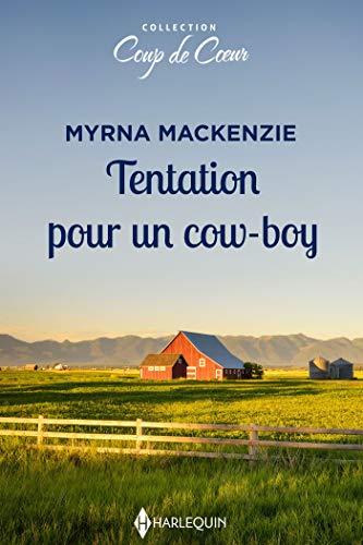 Tentation pour un cow-boy (Coup de coeur) (French Edition)