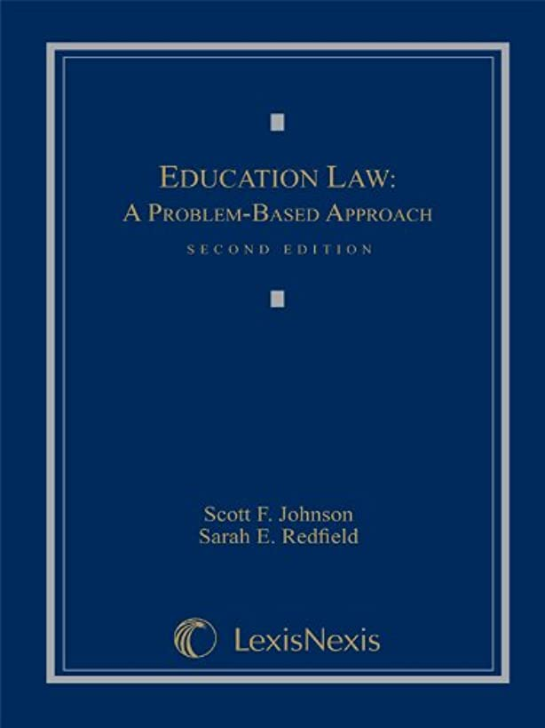 Education Law: A Problem-Based Approach