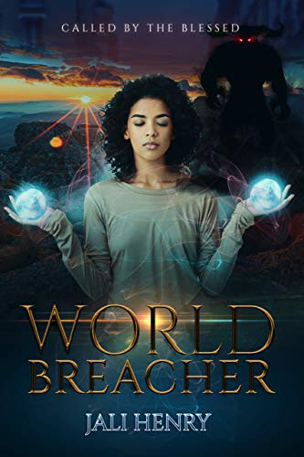 Book: World Breacher - Called by the Blessed by Jali Henry