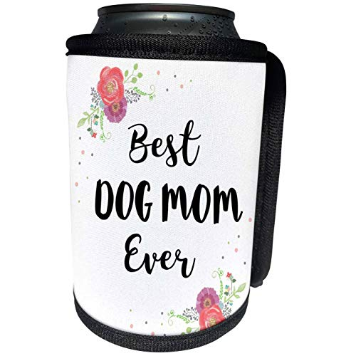 3dRose InspirationzStore - Love Series - Floral Best Dog Mom Ever with pretty watercolor pink flowers - pet mom - Can Cooler Bottle Wrap (cc_311988_1)