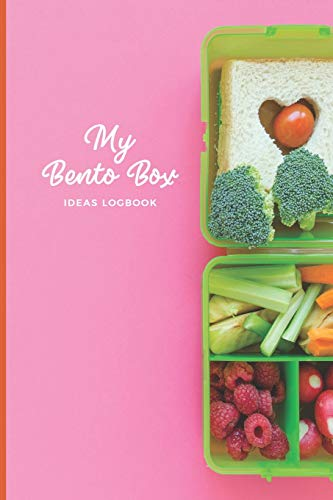 My Bento Box Ideas Logbook: Lunchbox Meal Preparation Logbook For Back To School, Office, Camping Trips Snacks; Record Your Favorite Healthy Packed Lunch Meals; Great Gifts For Moms Businesswomen
