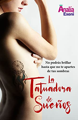 La Tatuadora de Sueños de Analía Exeni