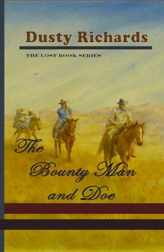The Bounty Man and Doe