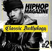 Hip Hop Magazine -Classic Anthology- #2 / DJ Mitch a.k.a. Rocksta