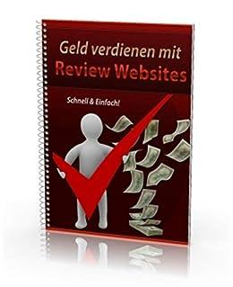 Geld verdienen mit Review Websites - Schnell & Einfach!: Digitale Produkte bewerben und Geld verdienen von [Michael Krainz]