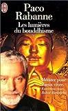 Les lumieres du bouddhisme