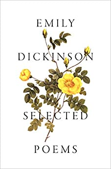 Selected Poems by [Emily Dickinson]