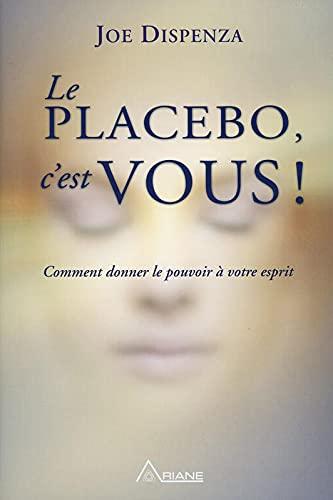 Ndinu placebo! Momwe mungalimbikitsire malingaliro anu