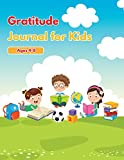 Gratitude Journal For Kids Ages 4-8: Amazing Journal for Kids To Practice Gratitude and To Give Daily Thanks