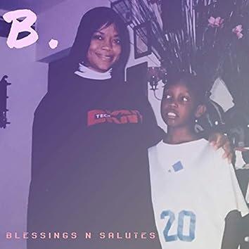 Blessings n Salutes