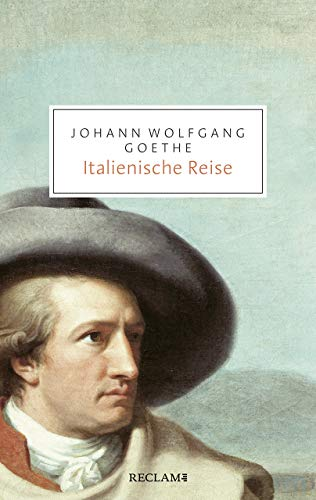 Italienische Reise: Vollständige Ausgabe (Reclam Taschenbuch)