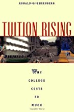 Tuition Rising: Why College Costs So Much