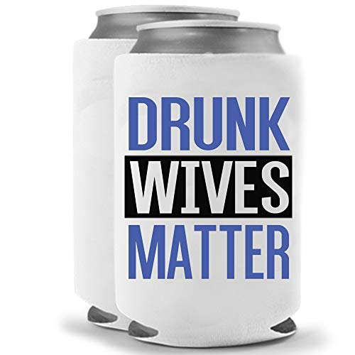 Drunk Wives Matter Blue | Set of Two (2) Funny Novelty Can Cooler Beverage Beer Huggie - | Beer Beverage Holder - Beer Funny Gifts Home - Quality Neoprene No Fade 12 oz or 16oz Can Cooler (Blue (2))