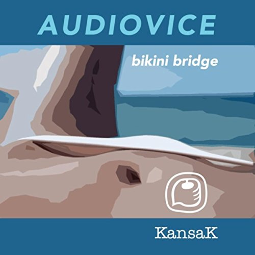 Bikini Bridge (Original Mix)