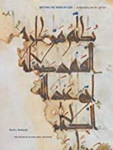 Writing the Word of God: Calligraphy and the Qur'an (Houston Museum of Fine Arts)